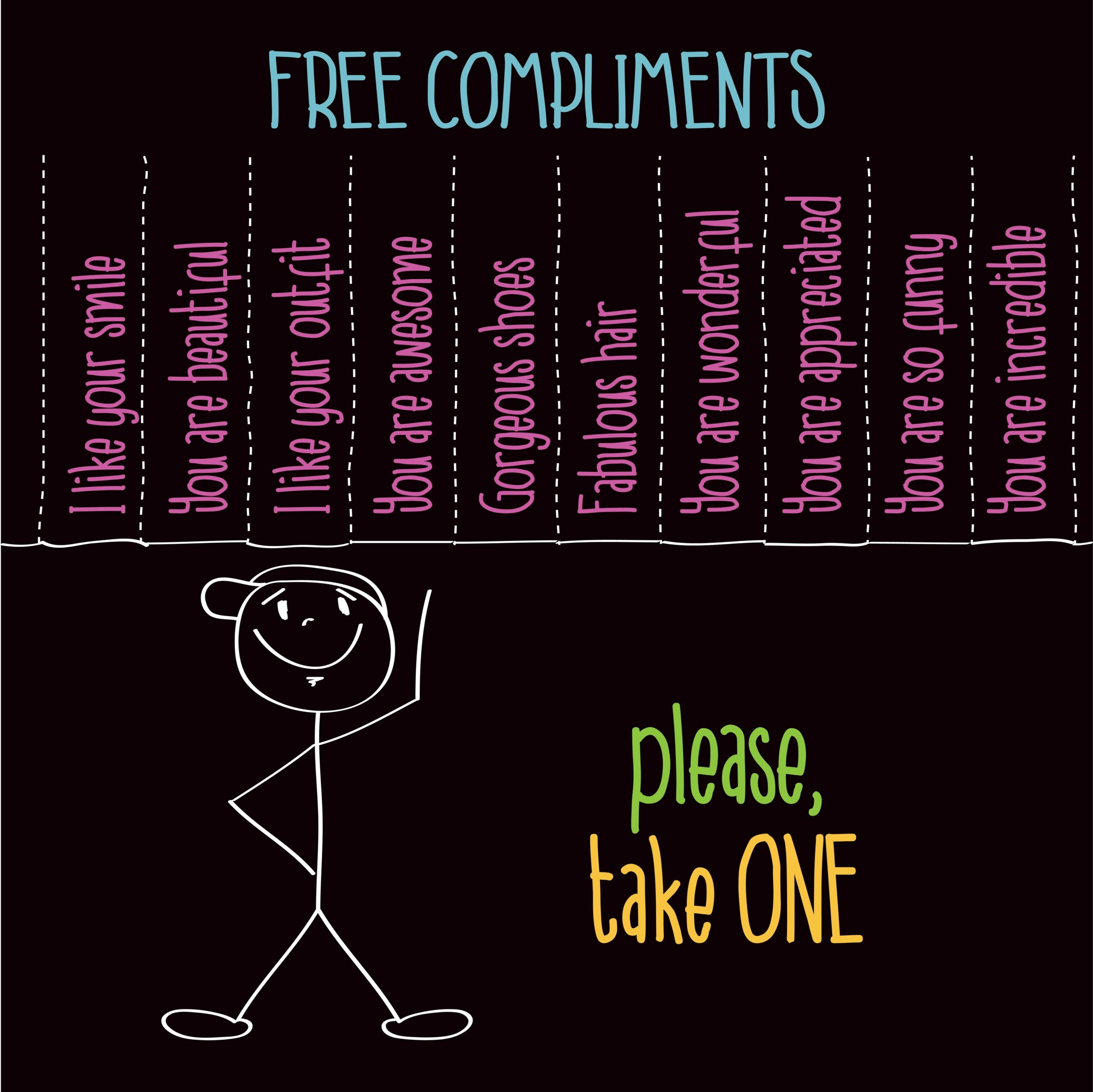 """Funny illustration with message: """" Free compliments, please take"""